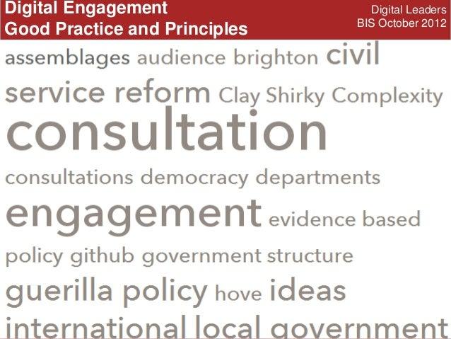 Digital Engagement                Digital Leaders                               BIS October 2012Good Practice and Principles