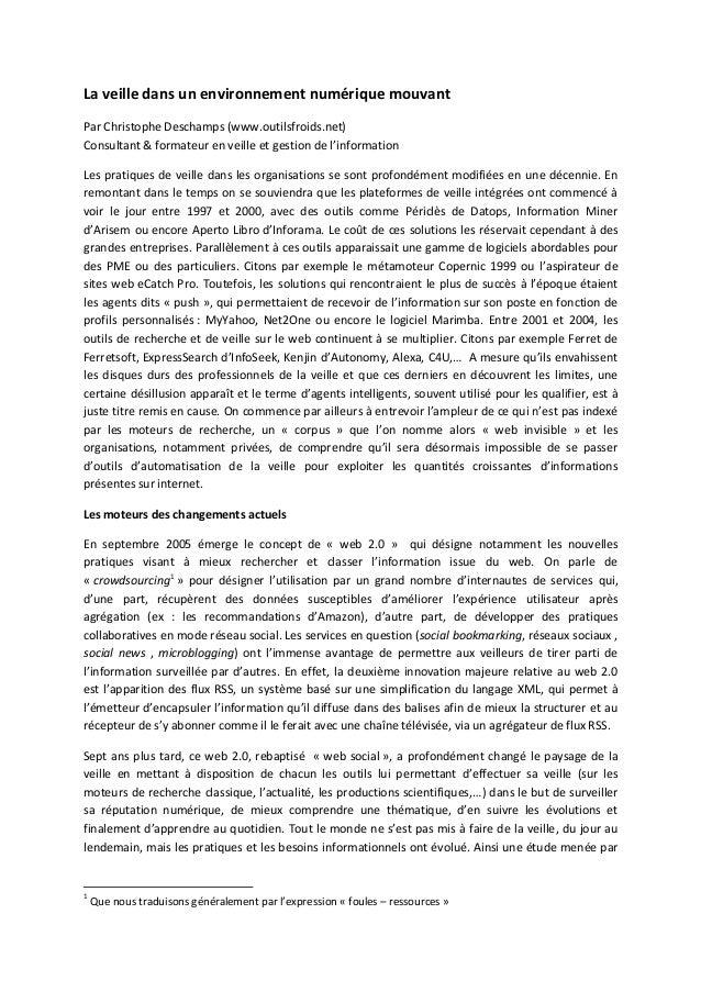 La veille dans un environnement numérique mouvantPar Christophe Deschamps (www.outilsfroids.net)Consultant & formateur en ...