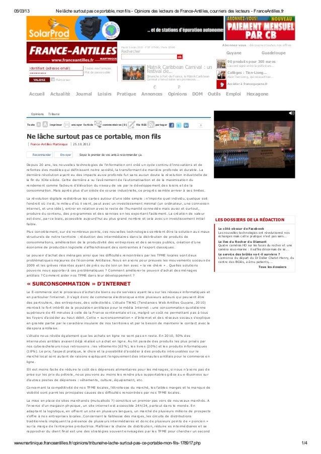 05/03/13                    Ne lâche surtout pas ce portable, mon fils - Opinions des lecteurs de France-Antilles, courrie...