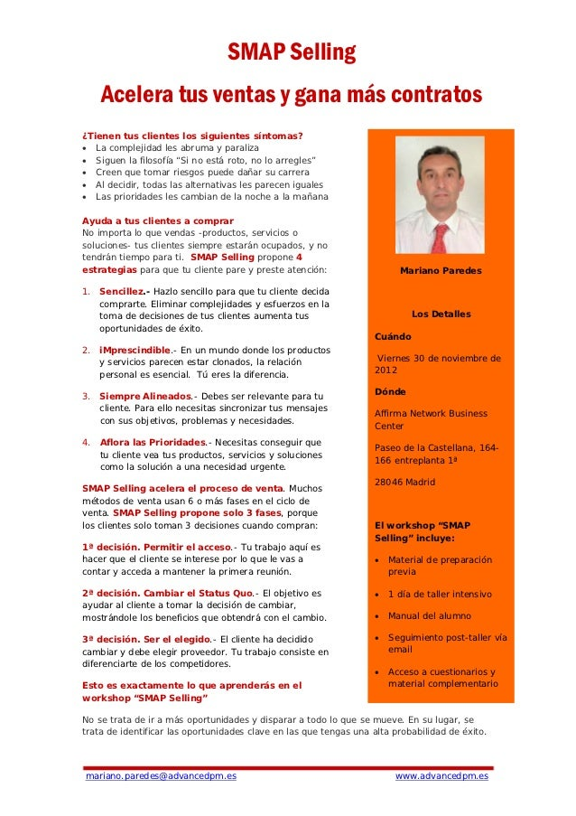 SMAP Selling    Acelera tus ventas y gana más contratos¿Tienen tus clientes los siguientes síntomas?• La complejidad les a...