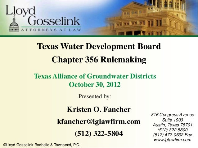 Texas Water Development Board                          Chapter 356 Rulemaking                Texas Alliance of Groundwater...