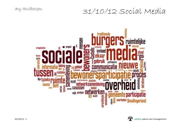 Ary Stuifbergen                  31/10/12 Social Media31/10/12 - 1                  acASia, advies voor management