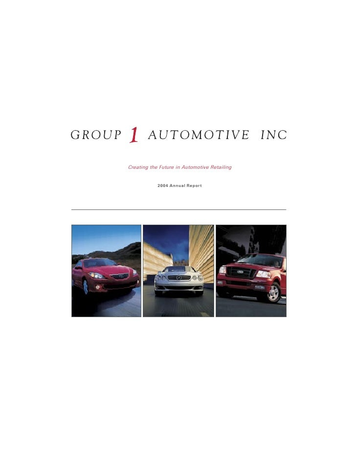 Creating the Future in Automotive Retailing               200 4 Annual Report