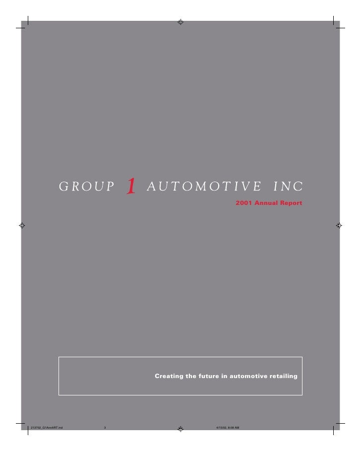 2001 Annual Report     Creating the future in automotive retailing                                                 3
