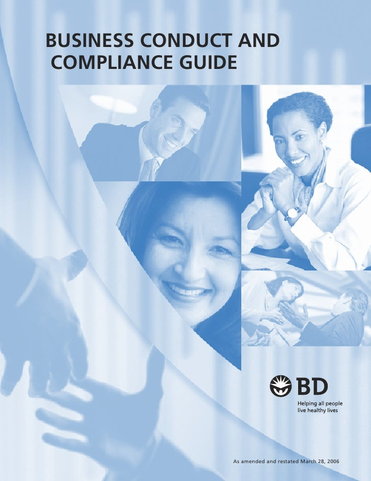 BUSINESS CONDUCT AND COMPLIANCE GUIDE                    As amended and restated March 28, 2006
