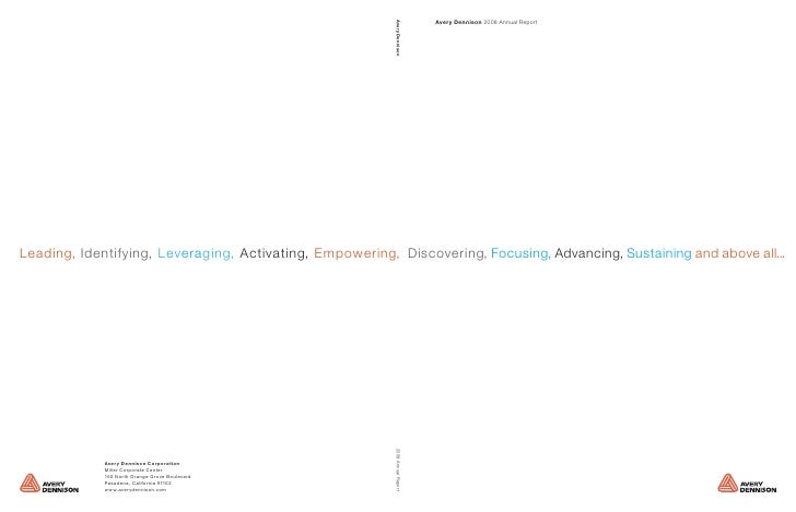 Avery Dennison 2008 Annual Report Avery Dennison      , Discovering, Focusing, Advancing, Sustaining and above all... 2008...