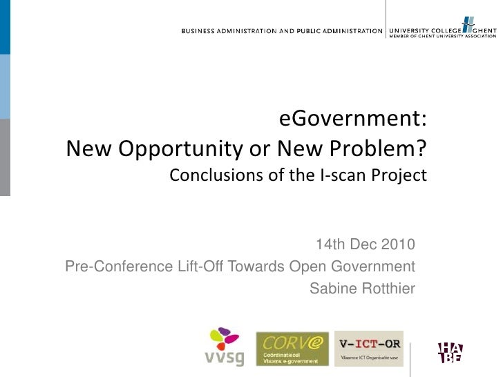 eGovernment: New Opportunity or New Problem?Conclusions of the I-scan Project <br />14th Dec 2010<br />Pre-ConferenceLift-...