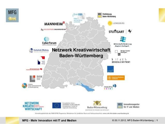 Netzwerk Kreativwirtschaft                        Baden-WürttembergMFG - Mehr Innovation mit IT und Medien           © 20....