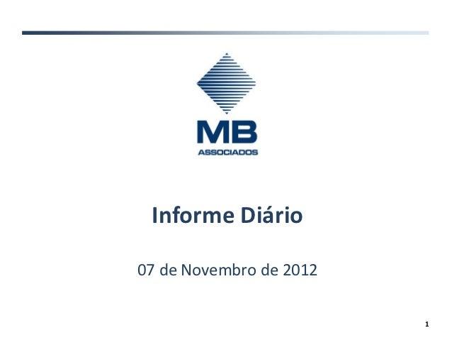 Informe Diário07 de Novembro de 2012                         1