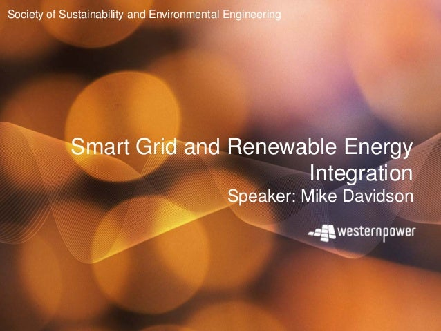 Society of Sustainability and Environmental Engineering            Smart Grid and Renewable Energy                        ...