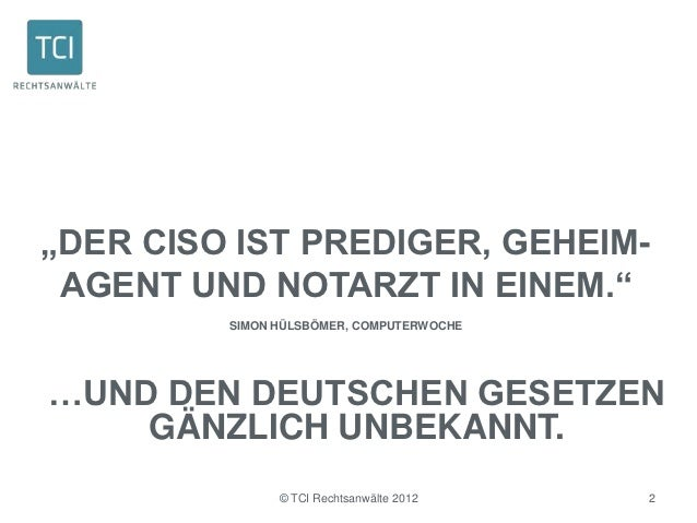 """""""DER CISO IST PREDIGER, GEHEIM- AGENT UND NOTARZT IN EINEM.""""         SIMON HÜLSBÖMER, COMPUTERWOCHE…UND DEN DEUTSCHEN GESE..."""