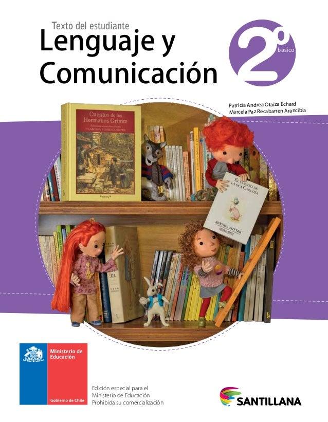 Edición especial para el Ministerio de Educación Prohibida su comercialización 2ºbásicoLenguaje y Comunicación Texto del e...