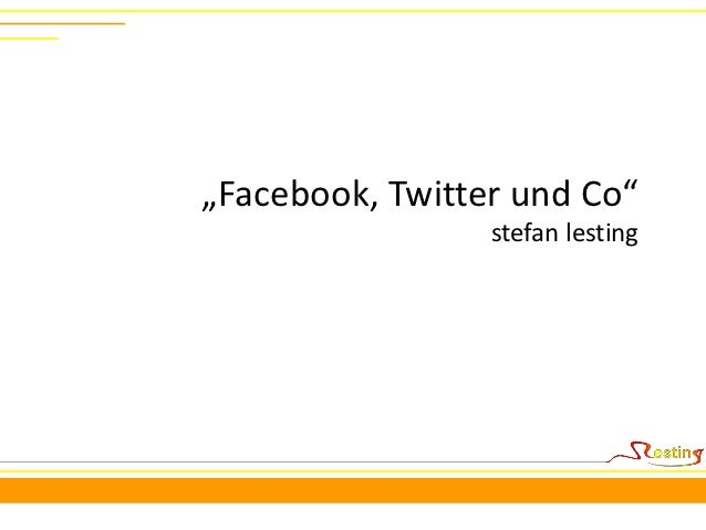 """Facebook, Twitter und Co""                 stefan lesting"