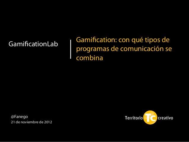 Gamification: con qué tipos deGamificationLab                          programas de comunicación se                         ...