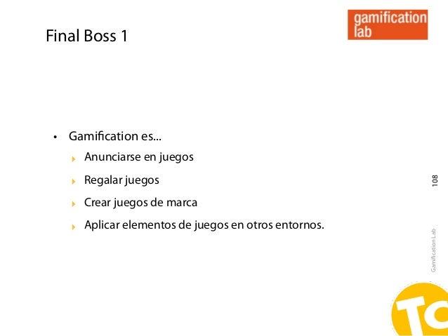 Final Boss 1 • Gamification es...    ‣ Anunciarse en juegos    ‣ Regalar juegos                                            ...