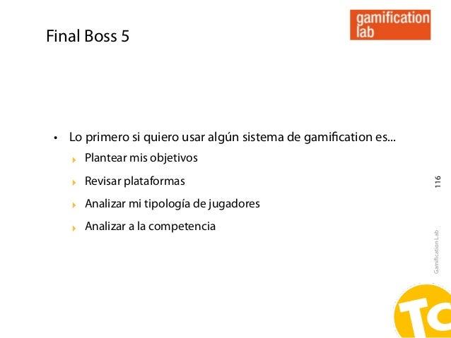 Final Boss 5 • Lo primero si quiero usar algún sistema de gamification es...    ‣ Plantear mis objetivos    ‣ Revisar plata...