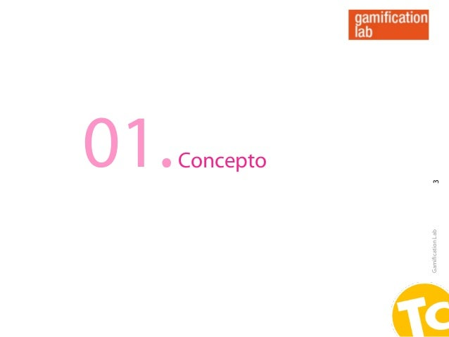 01. ConceptoGamification Lab   3