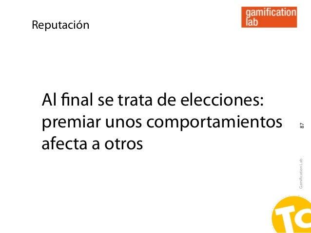 Reputación Al final se trata de elecciones: premiar unos comportamientos                                    87 afecta a otr...