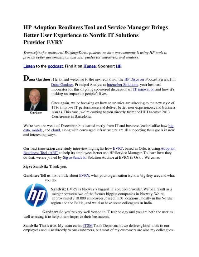 HP Adoption Readiness Tool and Service Manager Brings Better User Experience to Nordic IT Solutions Provider EVRY Transcri...