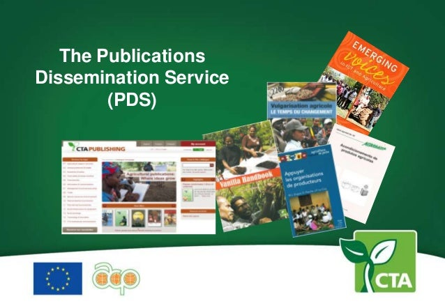 The PublicationsDissemination Service        (PDS)