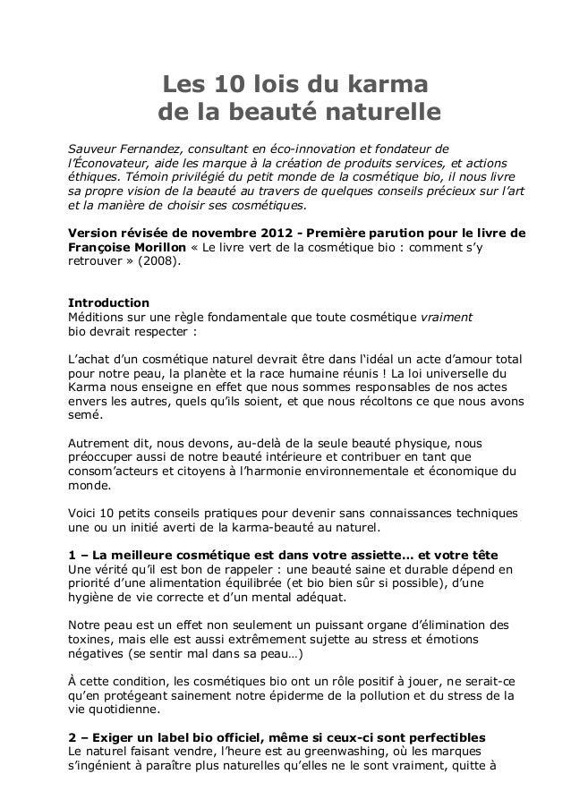Les 10 lois du karma                de la beauté naturelleSauveur Fernandez, consultant en éco-innovation et fondateur del...