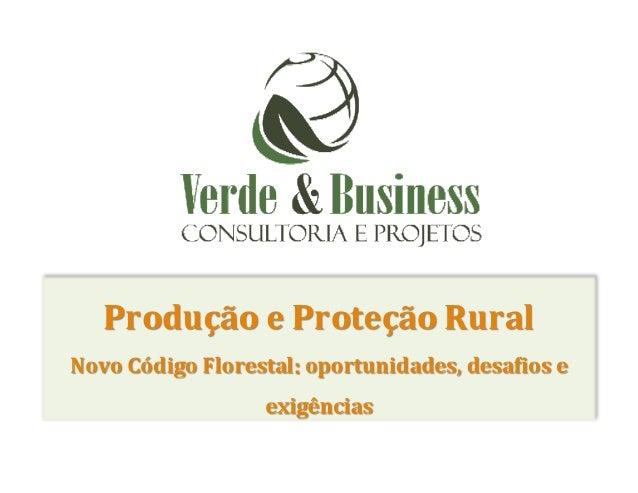Perguntas Norteadoras                                     A nova Lei Florestal mudou as APPs e a R...