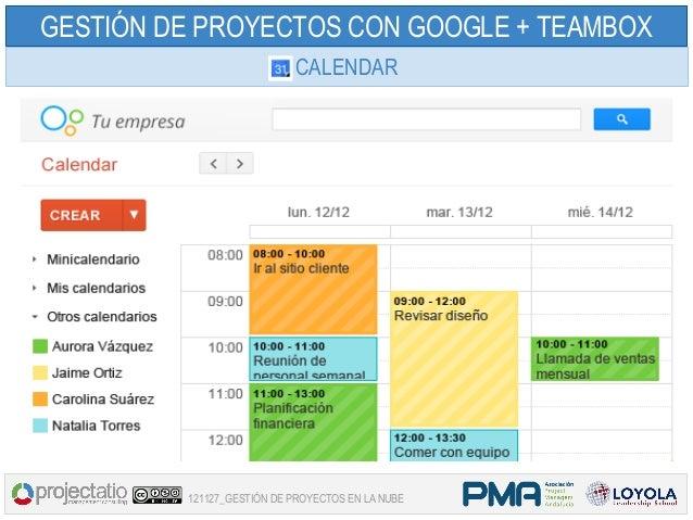 GESTIÓN DE PROYECTOS CON GOOGLE + TEAMBOX                           CALENDAR         121127_GESTIÓN DE PROYECTOS EN LA NUBE