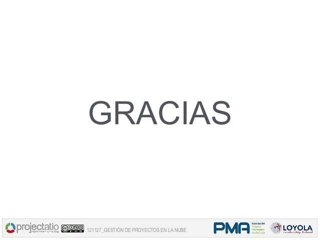 GRACIAS121127_GESTIÓN DE PROYECTOS EN LA NUBE