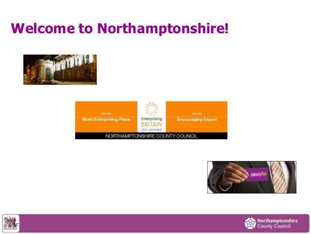 Welcome to Northamptonshire!
