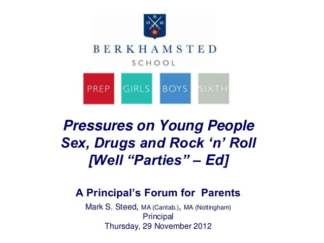 "Pressures on Young PeopleSex, Drugs and Rock ""n"" Roll    [Well ""Parties"" – Ed]  A Principal's Forum for Parents   Mark S. ..."