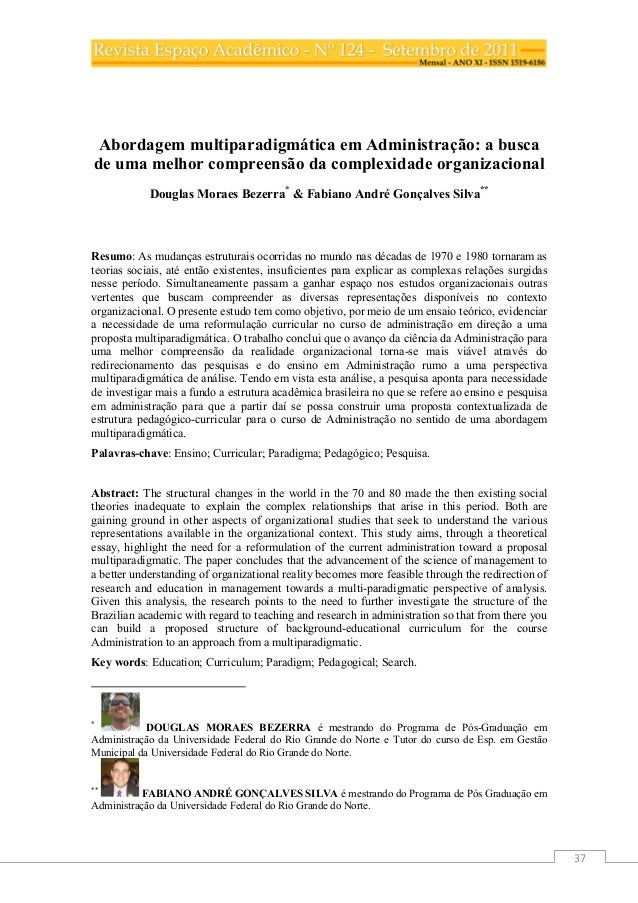 37 Abordagem multiparadigmática em Administração: a busca de uma melhor compreensão da complexidade organizacional Douglas...