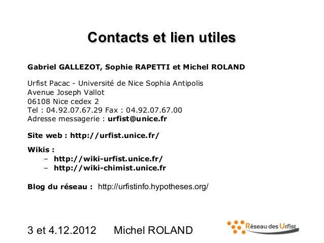 Contactsetlienutiles Gabriel GALLEZOT, Sophie RAPETTI et Michel ROLAND Urfist Pacac - Université de Nice Sophia Antipol...