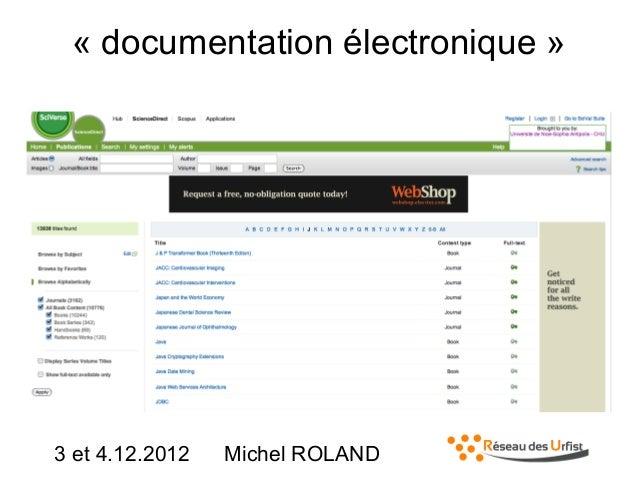 « documentation électronique »  3 et 4.12.2012  Michel ROLAND