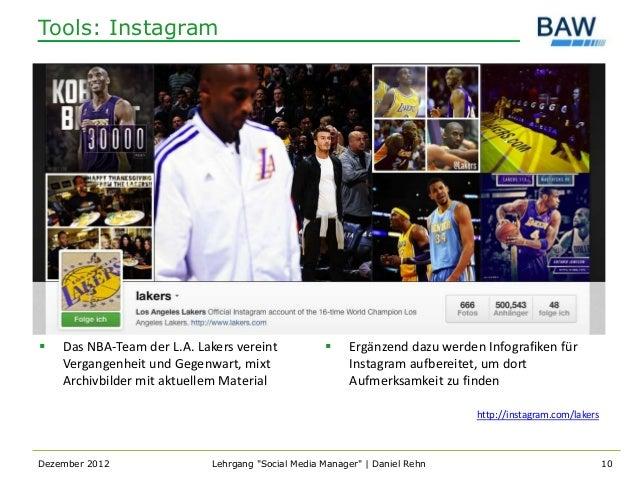 Tools: Instagram   Das NBA-Team der L.A. Lakers vereint                Ergänzend dazu werden Infografiken für    Vergang...