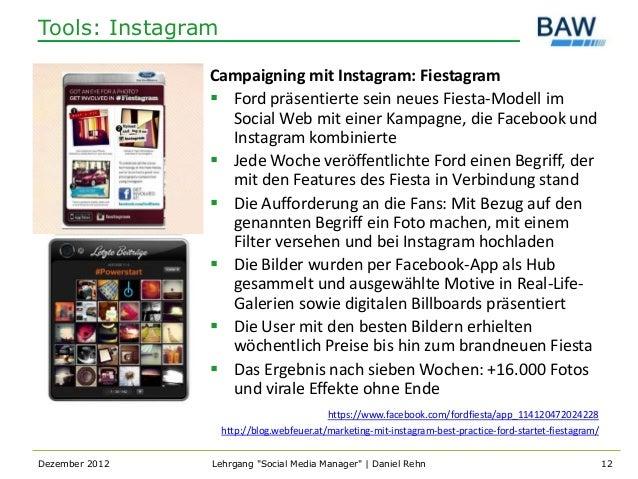 Tools: Instagram                Campaigning mit Instagram: Fiestagram                 Ford präsentierte sein neues Fiesta...