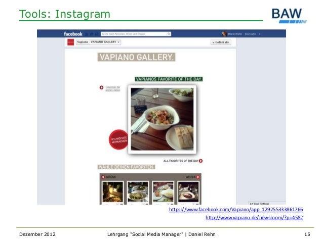 Tools: Instagram                                         https://www.facebook.com/Vapiano/app_129255333861766             ...