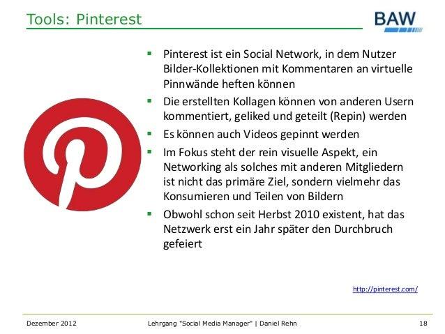 Tools: Pinterest                    Pinterest ist ein Social Network, in dem Nutzer                     Bilder-Kollektion...