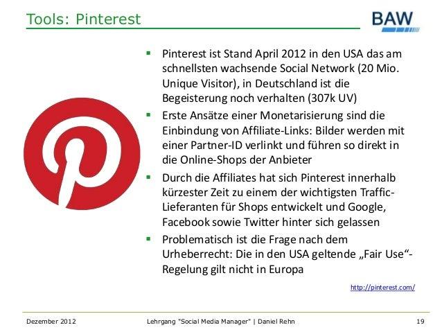 Tools: Pinterest                    Pinterest ist Stand April 2012 in den USA das am                     schnellsten wach...