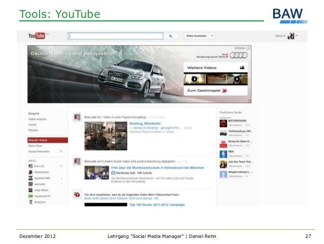 "Tools: YouTubeDezember 2012    Lehrgang ""Social Media Manager""   Daniel Rehn   27"