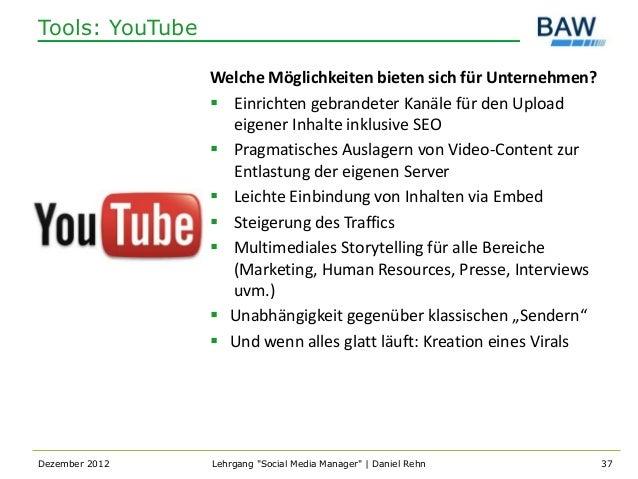 Tools: YouTube                 Welche Möglichkeiten bieten sich für Unternehmen?                  Einrichten gebrandeter ...