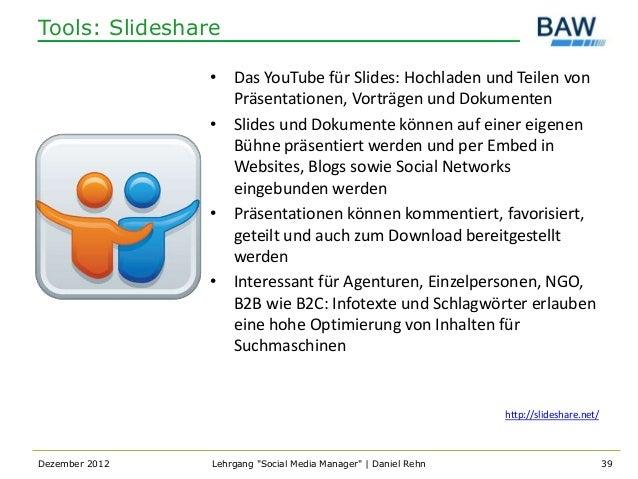 Tools: Slideshare                • Das YouTube für Slides: Hochladen und Teilen von                  Präsentationen, Vortr...
