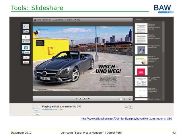 Tools: Slideshare                              http://www.slideshare.net/DaimlerBlog/playboyartikel-zum-neuen-sl-350Dezemb...