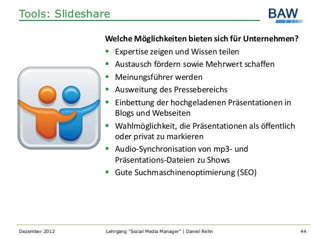 Tools: Slideshare                Welche Möglichkeiten bieten sich für Unternehmen?                 Expertise zeigen und W...