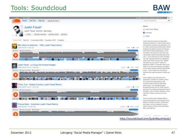 Tools: Soundcloud                                                           http://soundcloud.com/justinfaustmusic/Dezembe...