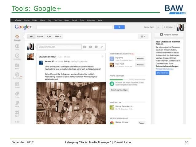 """Tools: Google+Dezember 2012    Lehrgang """"Social Media Manager""""   Daniel Rehn   50"""