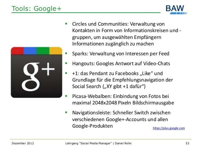 Tools: Google+                  Circles und Communities: Verwaltung von                   Kontakten in Form von Informati...