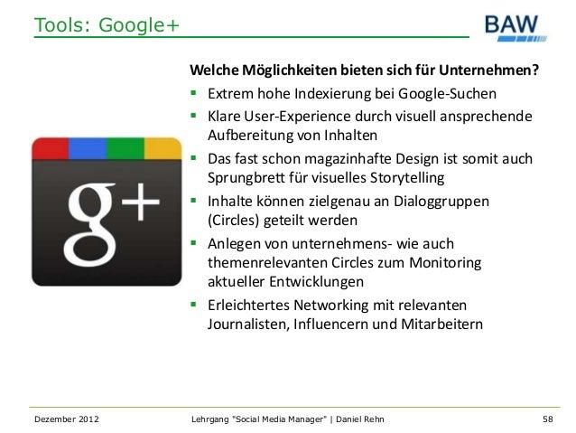 Tools: Google+                 Welche Möglichkeiten bieten sich für Unternehmen?                  Extrem hohe Indexierung...