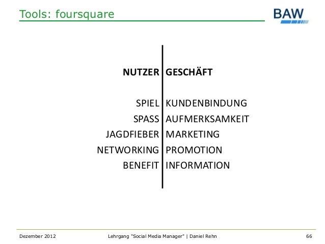 Tools: foursquare                        NUTZER GESCHÄFT                       SPIEL             KUNDENBINDUNG            ...