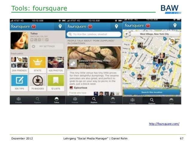 Tools: foursquare                                                                http://foursquare.com/Dezember 2012   Leh...