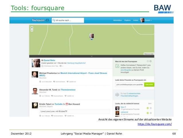 Tools: foursquare                                           Ansicht des eigenen Streams auf der aktualisierten Website    ...